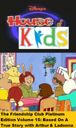 Disney's House of Kids - The Friendship Club Platinum Edition Volume 15- Based On A True Story with Arthur & Ladonna