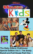 Disney's House of Kids - The Baby-Sitters Clubhouse Special Edition Vol.1 The Brady Bunch & Full House Part One