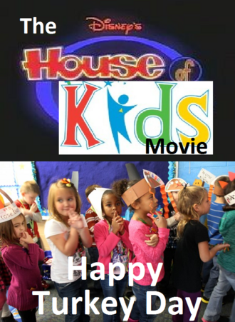 The Disney's House of Kids Movie - Happy Turkey Day
