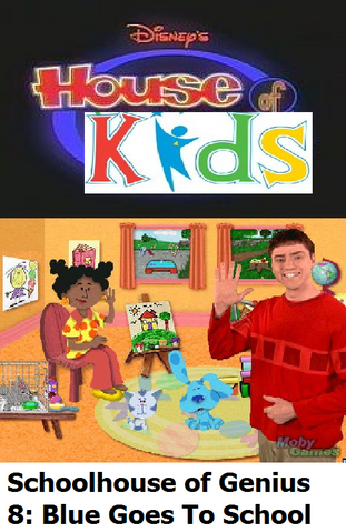 File:Disney's House of Kids - Schoolhouse of Genius 8 Blue Goes To School.png