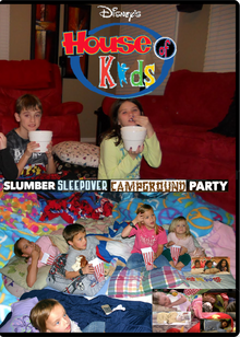 Disney's House of Kids - Slumber Sleepover Campground Party