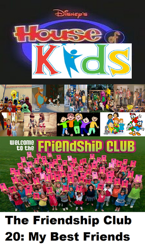 File:Disney's House of Kids - The Friendship Club 20 My Best Freinds.png