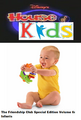 Disney's House of Kids - The Friendship Club Special Edition Volume 6 Infants.png