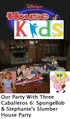 Disney's House of Kids - Our Party With Three Caballeros 6- SpongeBob & Stephanie's Slumber House Party.png