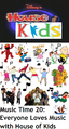 Disney's House of Kids - Music Time 20- Everyone Loves Music with House of Kids.png