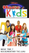 Disney's House of Kids - Music Time 7- Rockumentary The Luau