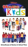 Disney's House of Kids - Schoolhouse of Genius 2 School Time