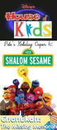 Disney's House of Kids - Pete's Holiday Caper 6- Shalom Sesame Chanukah The Missing Menorah