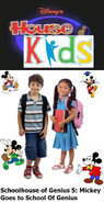 Disney's House of Kids - Schoolhouse of Genius 5 Mickey Goes to School Of Genius