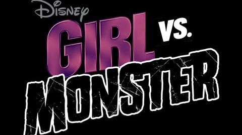 """""""Girl vs. Monster"""" Premieres Friday, Oct 12 at 8p 7c on Disney Channel!"""