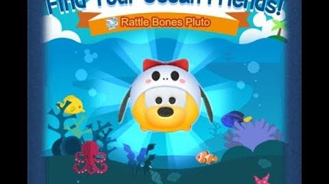 Disney Tsum Tsum - Rattle Bones Pluto (Find Your Ocean Friends Event - Mission 42)