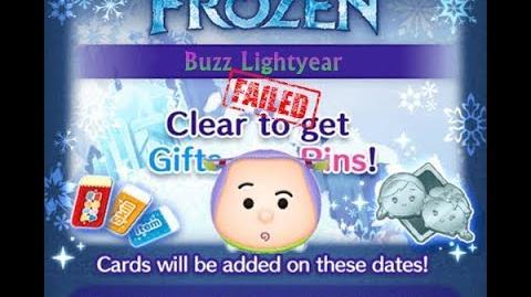 Disney Tsum Tsum - Buzz Lightyear (Frozen Event - Card 6 - 15) Failure
