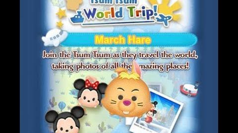 Disney Tsum Tsum - March Hare (Tsum Tsum World Trip - 1st Trip 8 - 4)