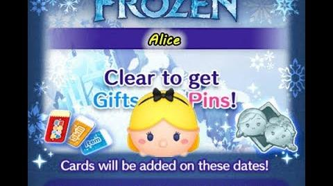 Disney Tsum Tsum - Alice (Frozen Event - Card 8 - 12)