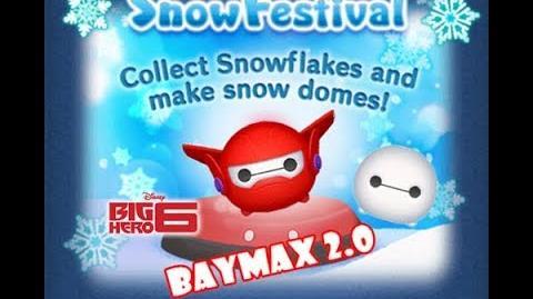 Disney Tsum Tsum - Baymax 2.0 (Snow Festival Event Card 3 - Donald's dome)