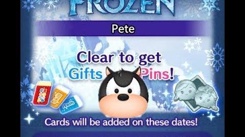 Disney Tsum Tsum - Pete (Frozen Event - Card 7 - 8)