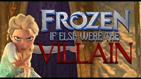 IF ELSA WERE THE VILLAIN OF FROZEN (SPOILERS)