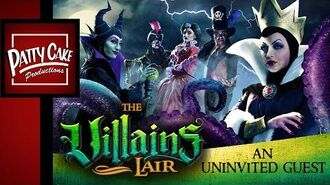 THE VILLAINS LAIR (Ep.8) - An Uninvited Guest