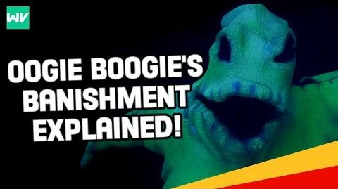 Why Oogie Boogie Was Banished! Nightmare Before Christmas Theory