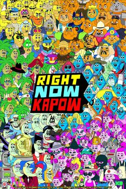 Right now kapow! poster