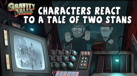 "Gravity Falls Characters React to ""A Tale of Two Stans"""