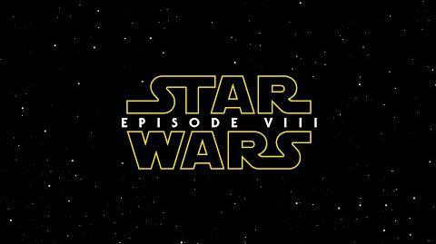 Star Wars Episode VIII - Trailer (2017)