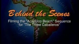 """Three Caballeros - Filming the """"Acapulco Beach"""" Sequence"""
