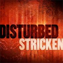 Disturbed stricken