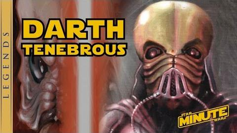 The Legend of Darth Tenebrous - Star Wars Minute