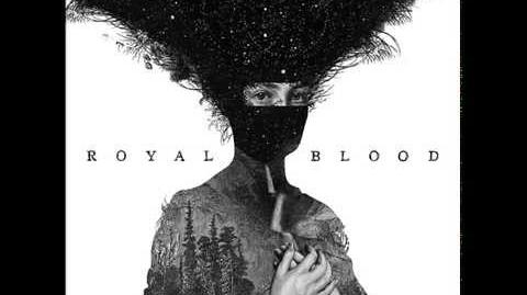 Royal Blood - Blood Hands