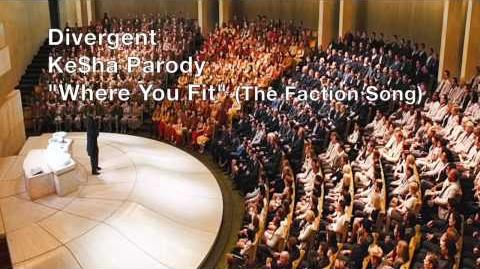 """""""Where You Fit (The Faction Song)"""" - Divergent Ke$ha Parody"""