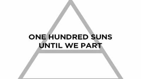 "Thirty Seconds to Mars - ""100 Suns"" Lyrics"