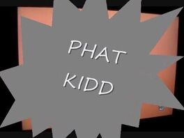 Phatkidd
