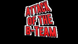 AttackoftheBTeam