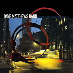 File:DMB - Before These Crowded Streets.jpg