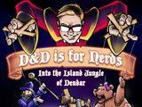 Into the Jungle Island of Dendar