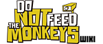 Do Not Feed the Monkeys Wiki
