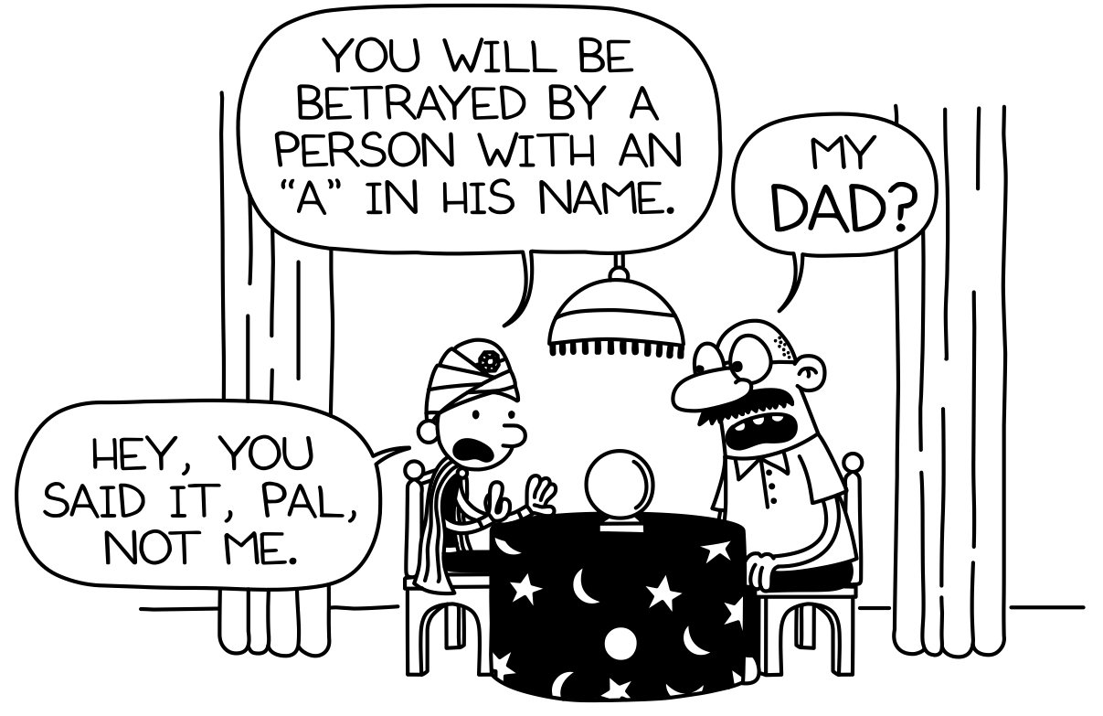 Image You will be betrayejpg Diary of a Wimpy Kid Wiki