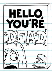 Hello, You're Dead