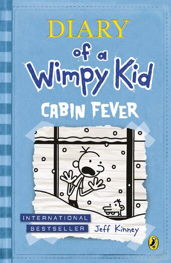 Diary Of A Wimpy Kid Cabin Fever Diary Of A Wimpy Kid Wiki Fandom