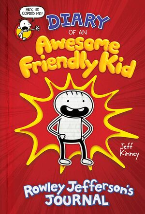 Diary of an Awesome Friendly Kid Rowley Jefferson's Journal cover