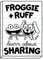 Froggie + Ruff