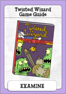 Twisted Wizard Game Guide