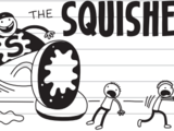 The Squisher