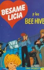 Bésame Licia y los Bee Hive (casete)