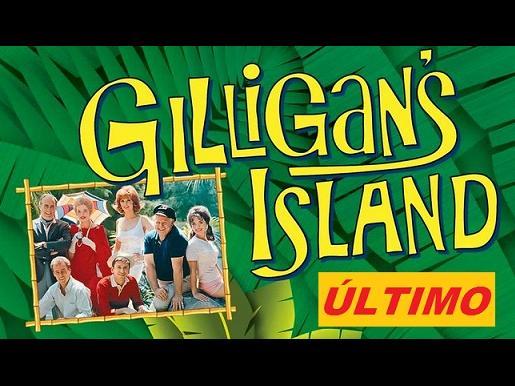 ULTIMO CAPITULO. La isla de Gilligan