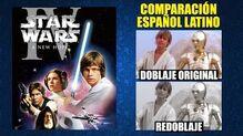Star Wars Episodio IV- Una Nueva Esperanza -1977- Doblaje Original y Redoblaje - Latino Comparación