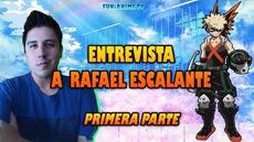 Entrevista a Rafael Escalante Actor de Doblaje (Primera Parte)