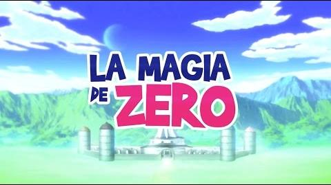 """La Magia de Zero"" Teaser Trailer"