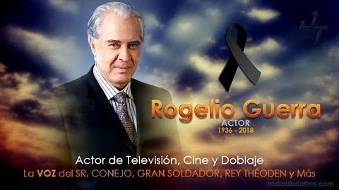 Rogelio Guerra - Homenaje Doblaje